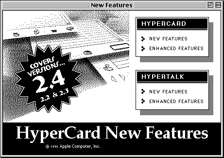 "HyperCard's black-and-white ""new features"" stack"